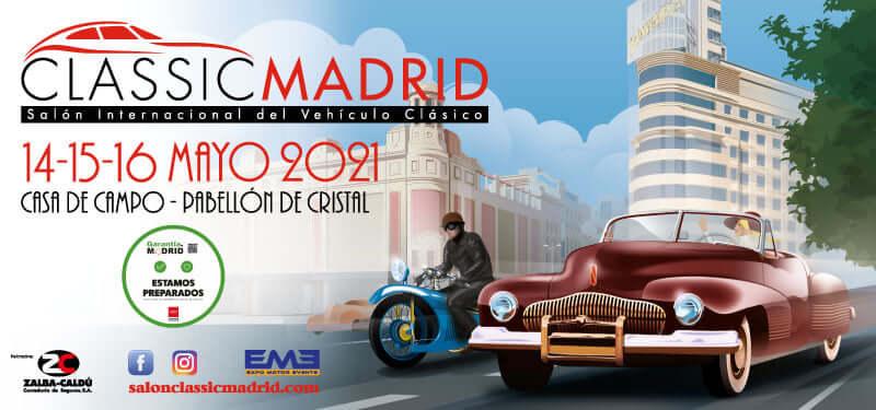 Classic Madrid 2021 - Salón Internacional del Vehículo Clásico